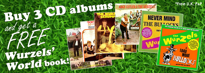 Buy 3 CD albums and get a free Wurzels World book